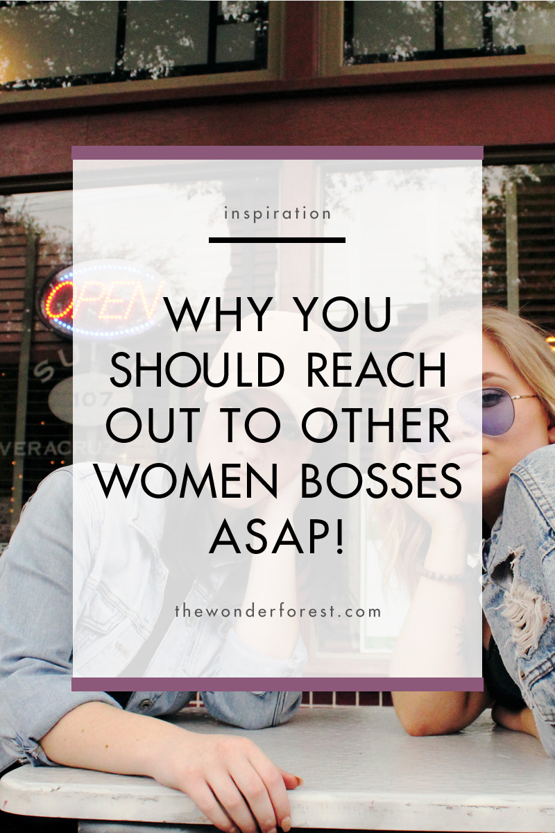 Why You Should Reach Out To Other Women Entrepreneurs - ASAP!