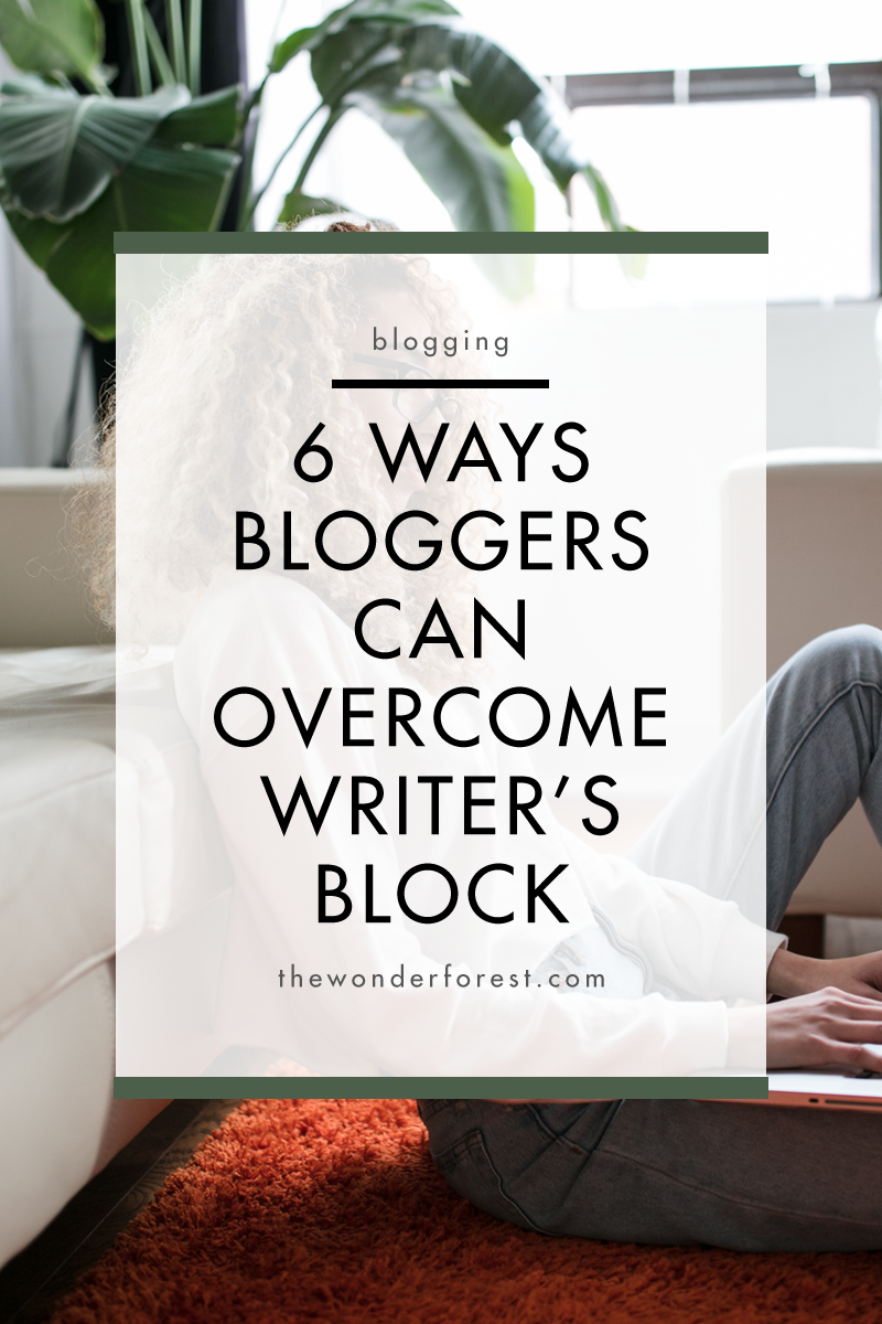 6 Ways Bloggers Can Overcome Writer's Block