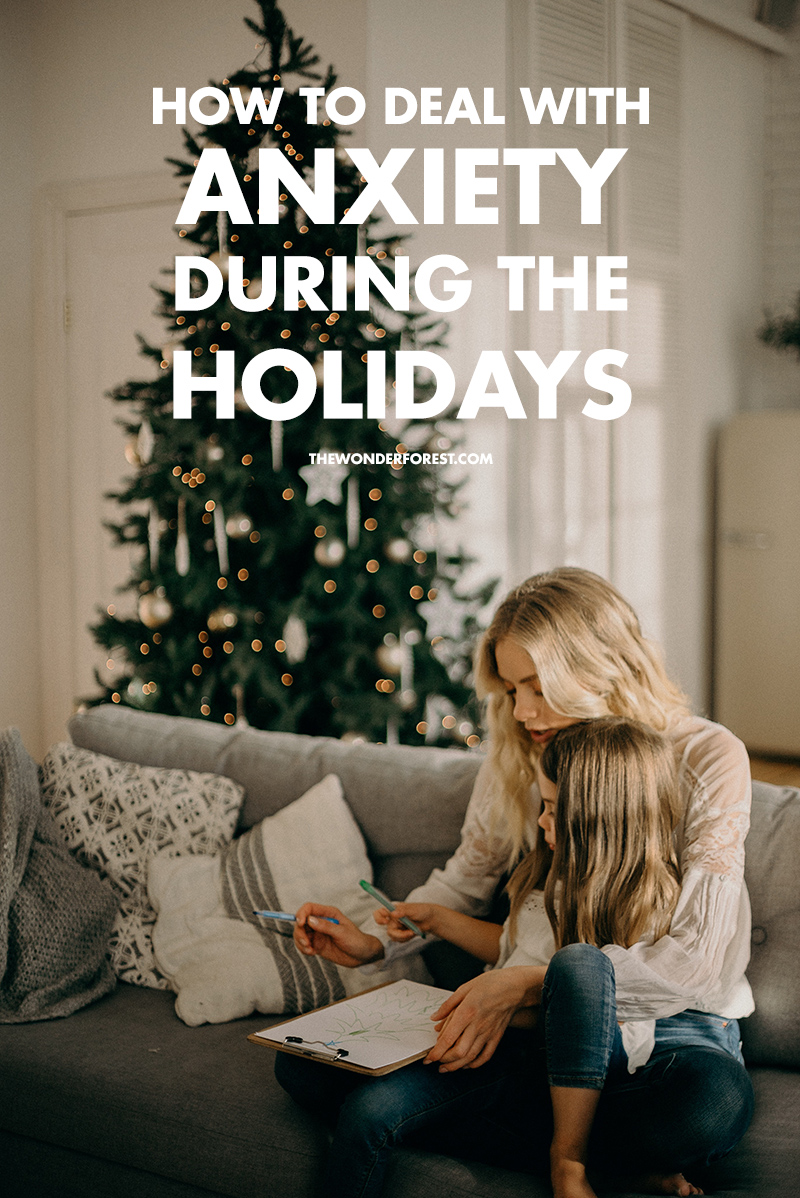 Dealing with Anxiety During the Holidays