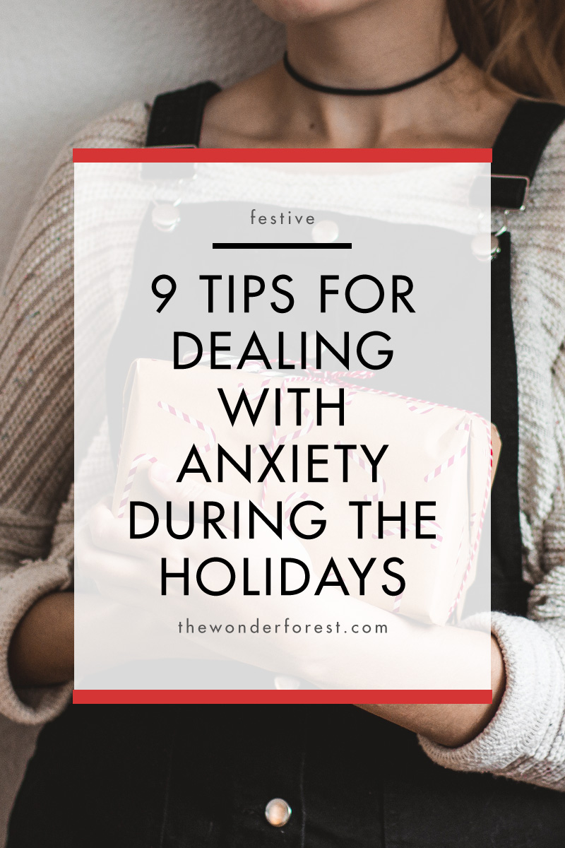 9 Tips for Dealing with Anxiety During the Holidays