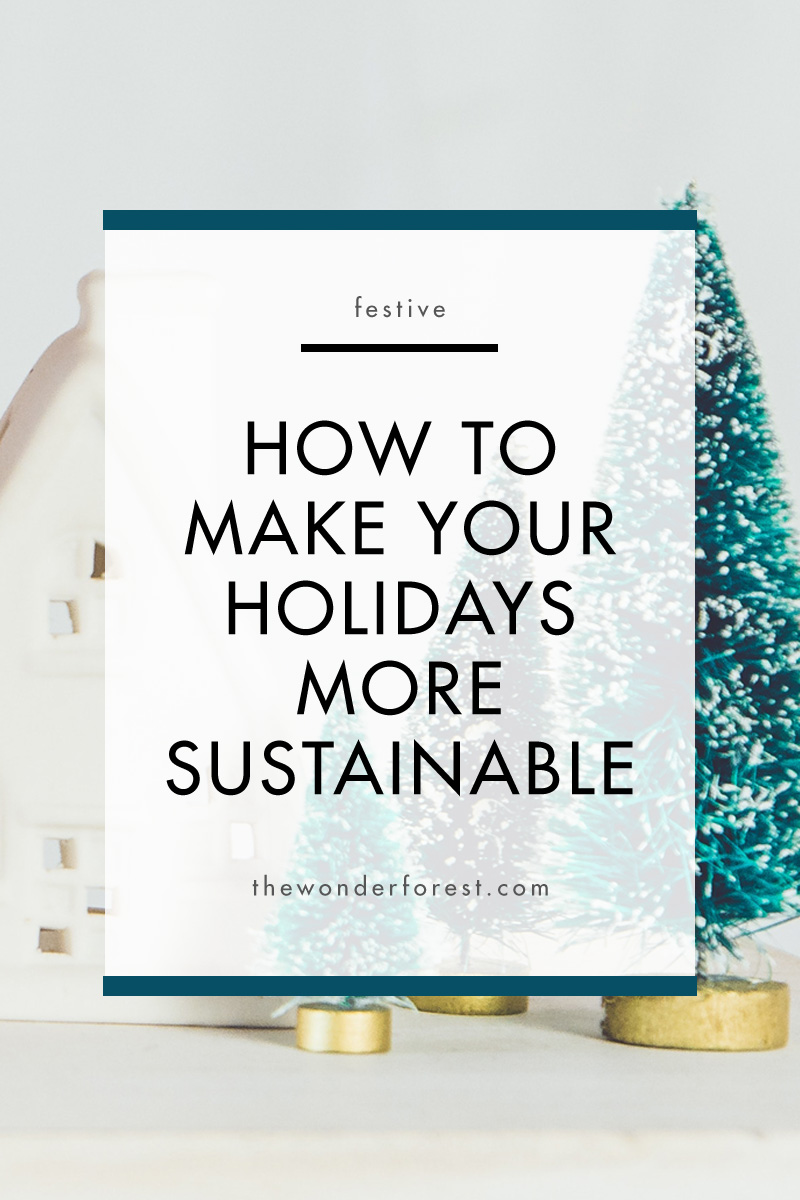 How to Make Your Holidays More Sustainable
