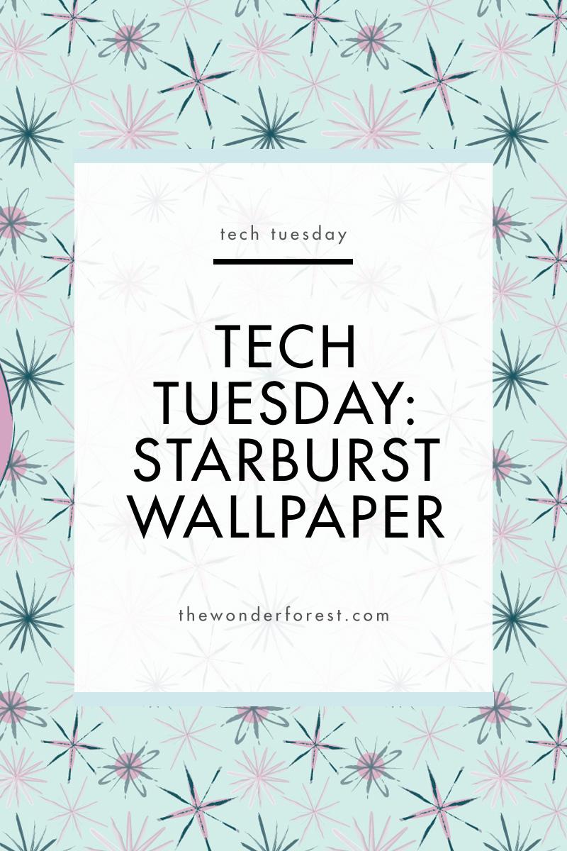 TECH TUESDAY: Starburst Desktop Wallpaper