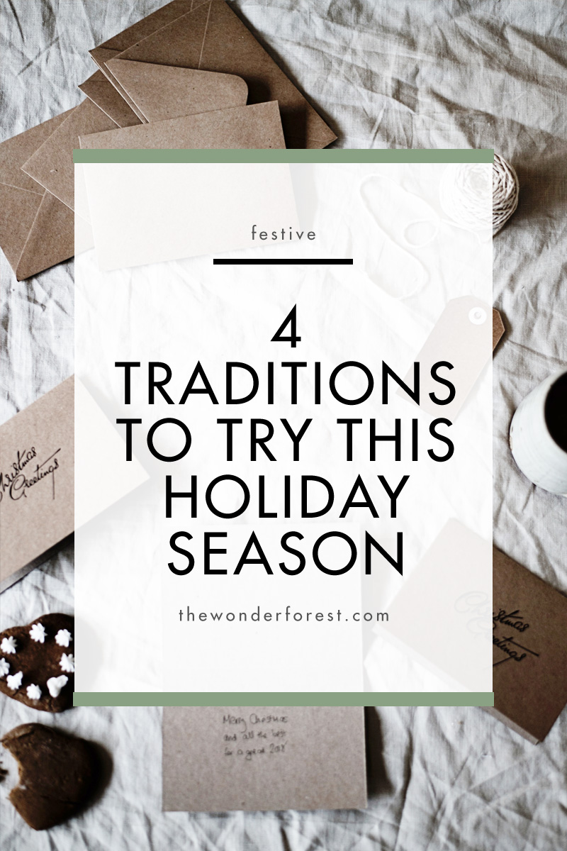 4 Traditions to Try This Holiday Season