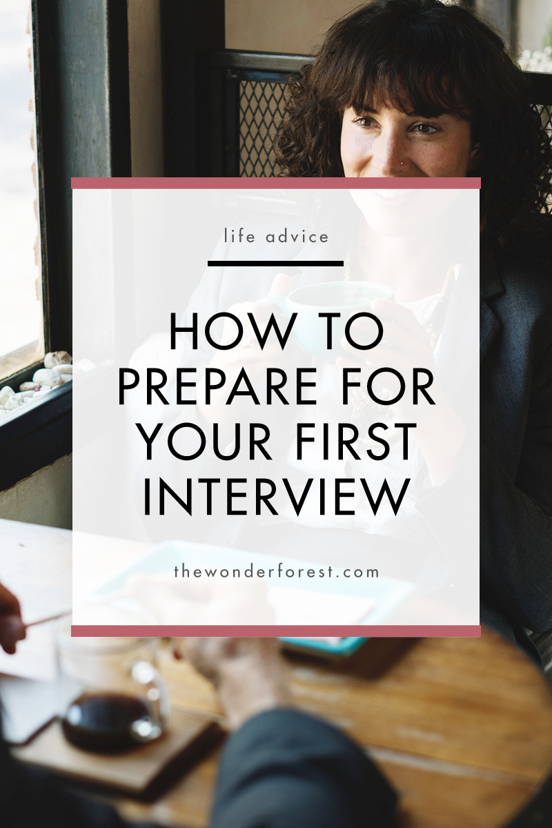 How to Prepare For Your First Interview