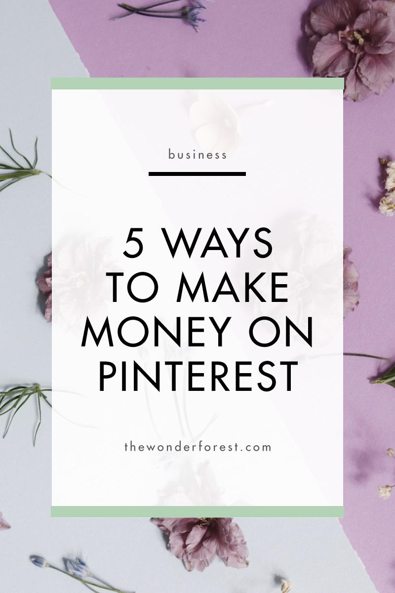 5 Ways to Make Money on Pinterest