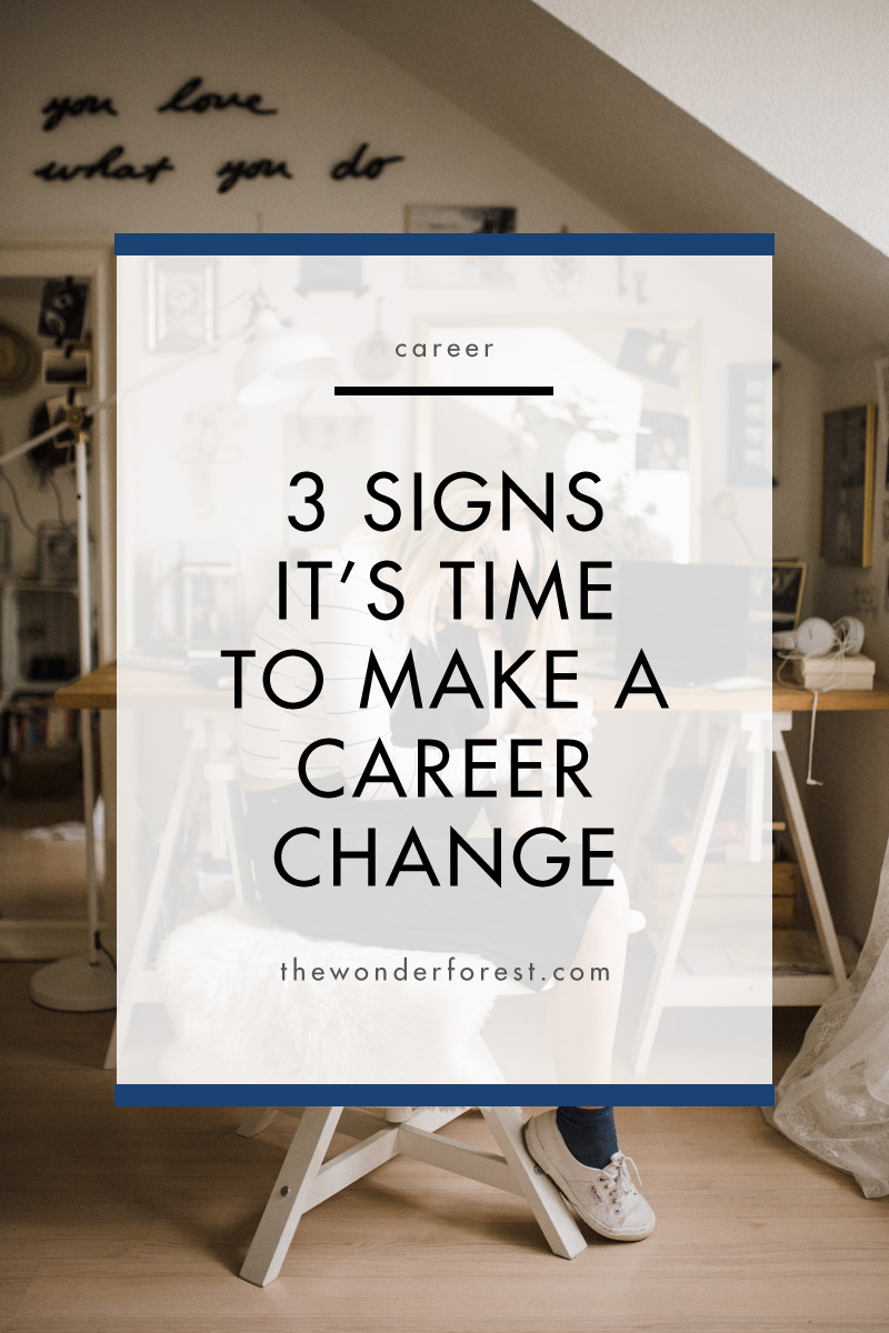 3 Signs It's Time to Make a Career Change