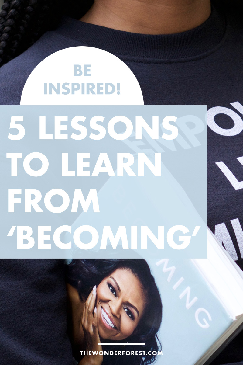 "5 Lessons Every Woman Should Learn From ""Becoming"""