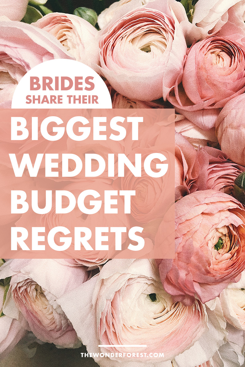 BRIDES SHARE: Biggest Wedding Budget Regrets