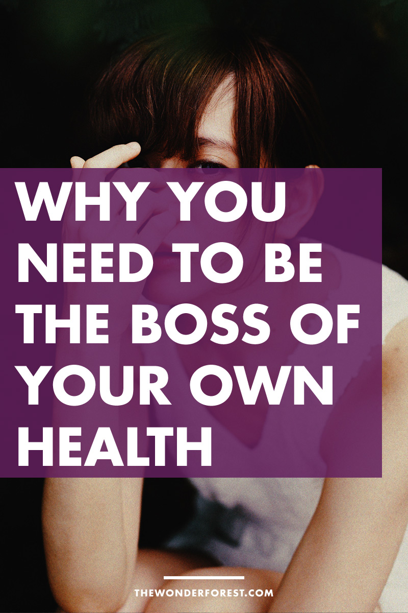 Why You NEED To Be The Boss Of Your Own Health