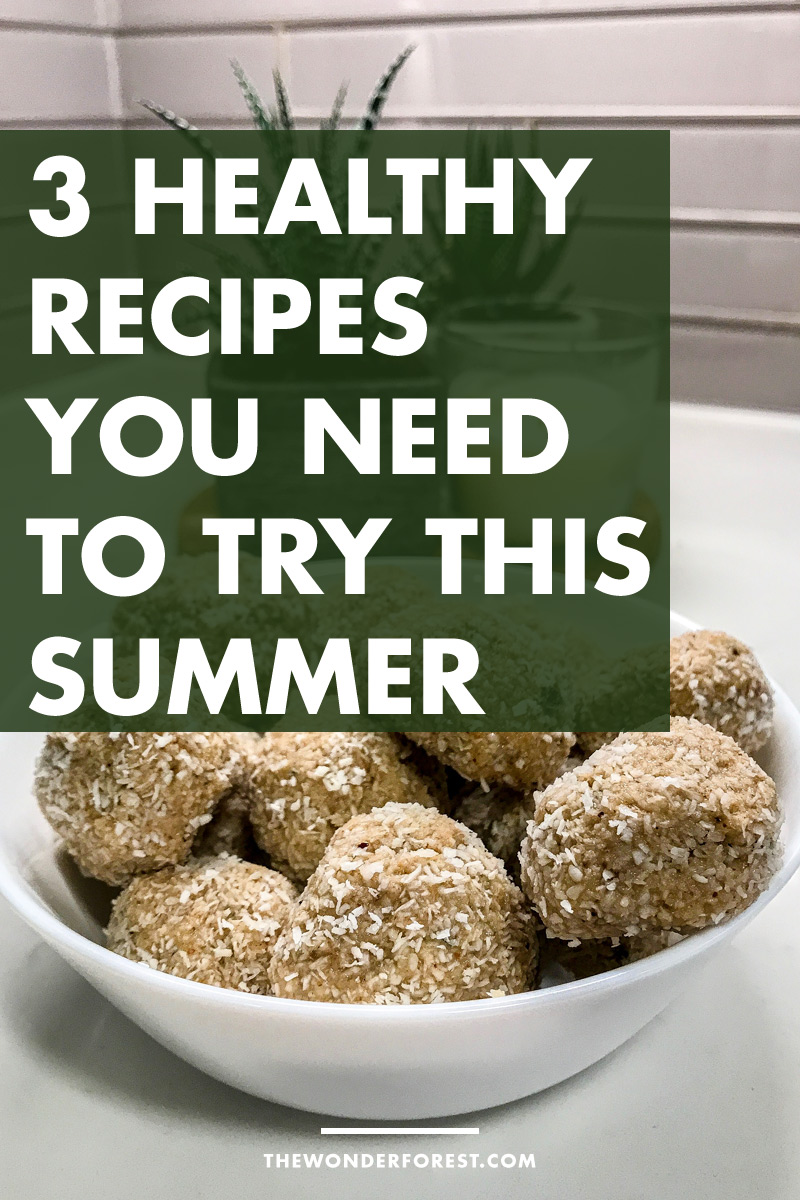 3 Healthy Recipes You Need To Try This Summer