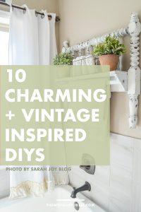 10 Quaint and Vintage-Inspired DIYs