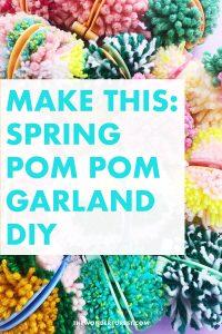 Spring Pom Pom Garland DIY
