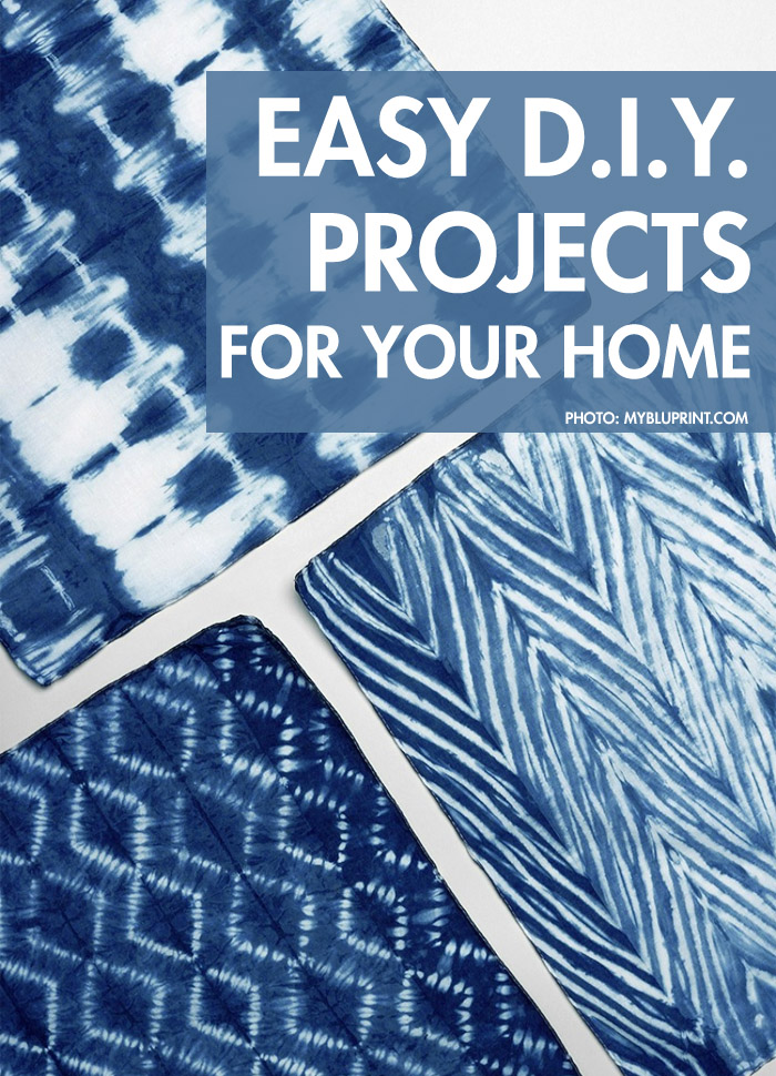 Easy DIY Projects For Your Home