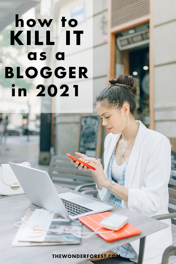 how to be a blogger in 2021