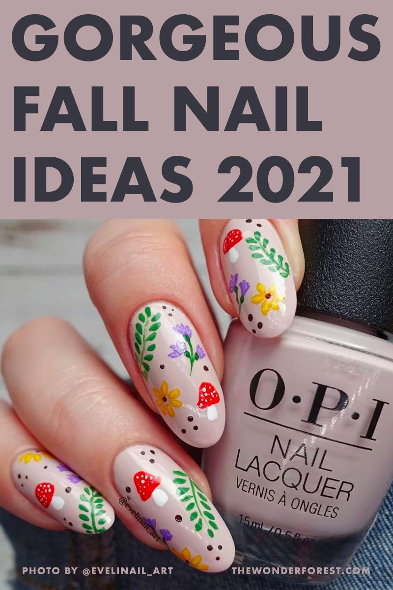 Gorgeous Fall Inspired Nail Art Ideas for 2021
