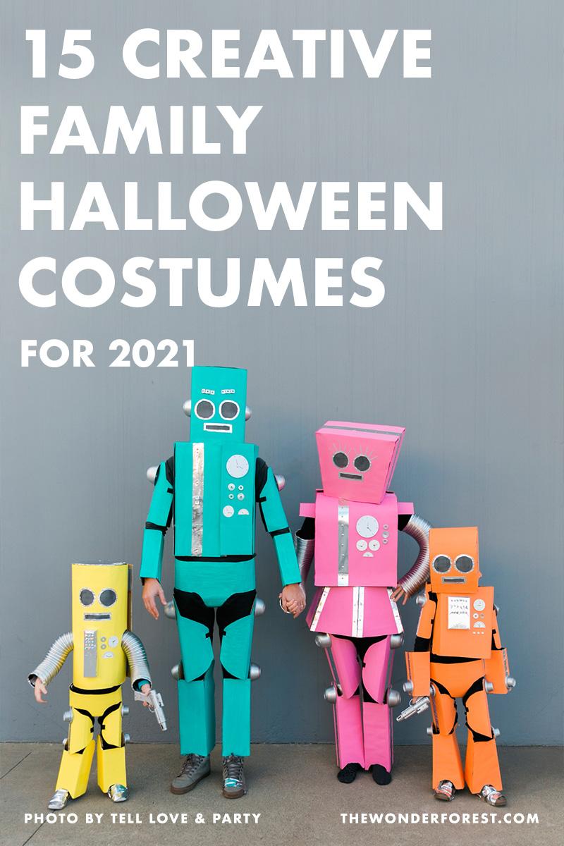 15 Creative Family Halloween Costume Ideas for 2021